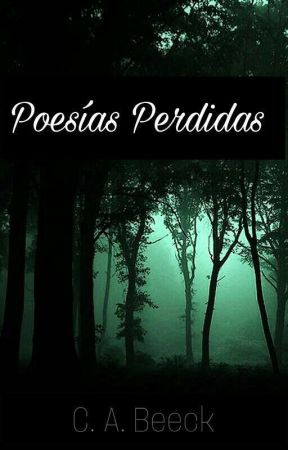 Poesías Perdidas by guerracynthia11