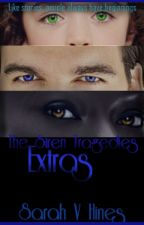 The Siren Tragedies: Extras by SarahHines8