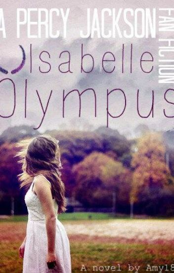 Isabelle Olympus (A Percy Jackson Fan-fiction)