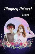 Playboy Prince!/1.Sezon♕//Baekhyun✔ by bunny_lina