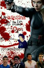 La Asesina De Mis Ojos (Youtubers y Tu) by RoMark5