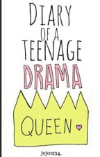 Diary of a teenage drama queen by jojo1234_