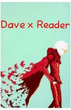 Dave X Reader by pixiedust08533