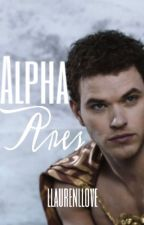 Alpha Ares [Complete] by llaurenllove