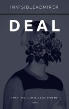 Deal [One-Shot] by InvisibleAdmirer