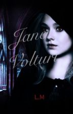 Jane volturi: Welcome to the Cullens by LilyofGrace