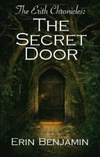The Secret Door   #Wattys2016 by bluegirl251