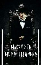 Married To Mr Kim Taehyung by yoongamint