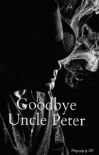 Goodbye Uncle Peter by dadelik