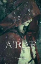 ARAF by Kimyaaaaa