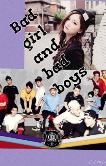 Bad girl and bad boys (exo and you fanfic)