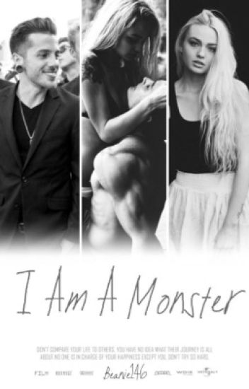 I Am A Monster (David Escamilla A.U.) (#Wattys2015)