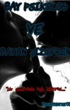 bay psikolog ve bayan şizofren by newmienur01