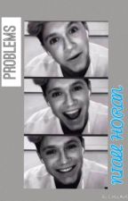 Problems||Niall Horan by liamsmyescape