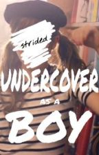 Undercover as a Boy by strided