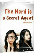 The Nerd is a Secret Agent by Riley0213