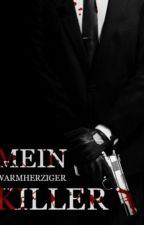 Mein warmherziger Killer Teil 1 (Abgeschlossen ) by fiennchen