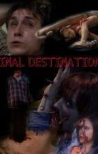 Final Destination (fic 2) by hjames1