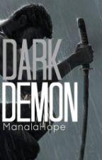 Temný Démon -  Dark Demon // Kniha #2 (CZ) by Manalahope