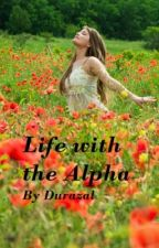 Life With the Alpha (discontiued) by RomanMinx