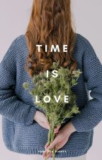 Time is Love by yosiucaaa