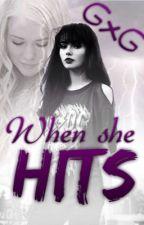 When She Hits (Lesbian story) by JoellekeVerouden