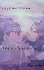 Für immer...weil du es bist by Mika-chan_