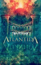 Atlántida, el viaje deseado by lTrebol