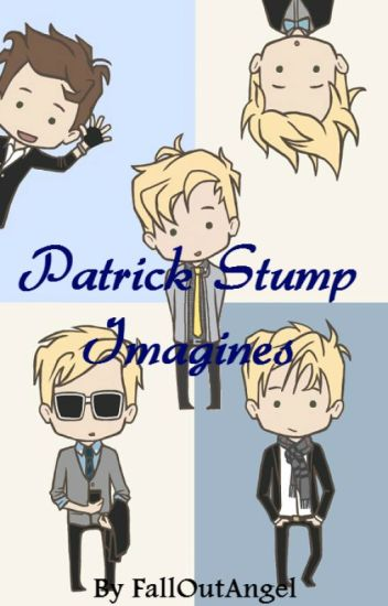 Patrick Stump ~ Fall Out Boy Imagines