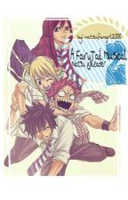 A FairyTail Musical 2 (Natsu x Reader) by natsufangirl2000