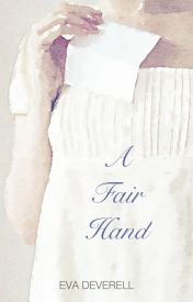 A Fair Hand by EvaDeverell