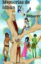 MEMORIAS DE IDHÚN  IV Renacer by otakubook