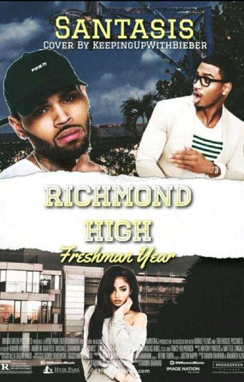 Richmond High: Freshman Year || Chris Brown((ON HOLD))