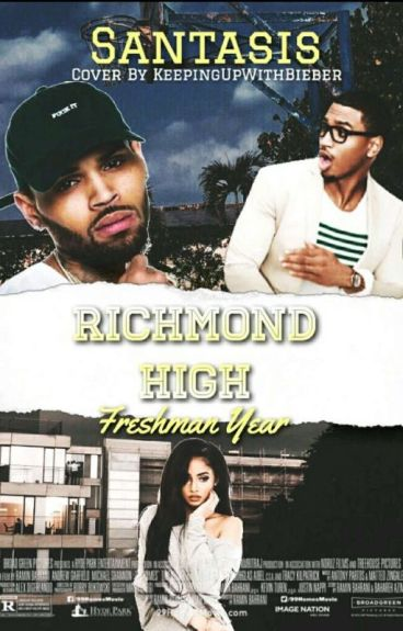 Richmond High: Freshman Year || Chris Brown