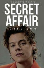 Secret Affair 2 || Harriana Series by jiannestylinson