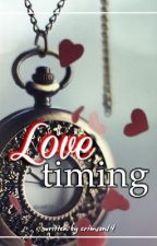 Love Timing (Short Story Compilation) by crimson14