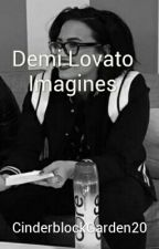 Demi Lovato Imagines by CinderblockGarden20