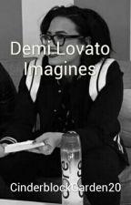 Demi Lovato Imagines by CinderblockGarden20