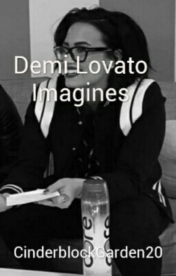 Demi Lovato Imagines