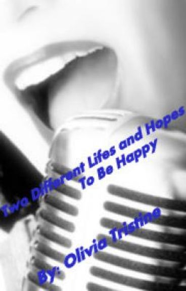 Two Different Lifes And Hopes To Be Happy