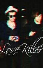 love killer by Samantha_69_