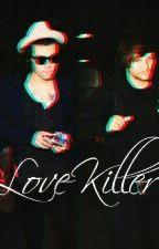 love killer by Samantha_69_