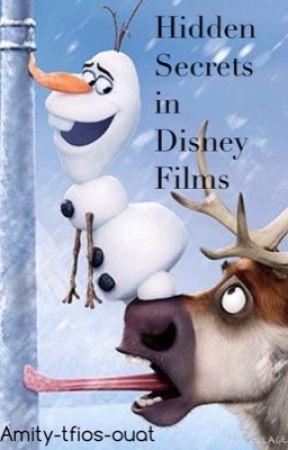 Hidden Secrets in Disney films by Amity-tfios-ouat