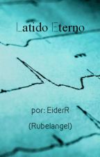 Latido Eterno (Rubelangel-One shot) by EiderR