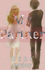 My Partner 『♂』 *〔Completed〕 by maryajoooo