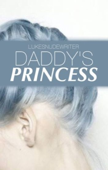 Daddy's Princess | l.h