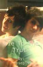 Lie To The Truth(RYDEN) by rosepls