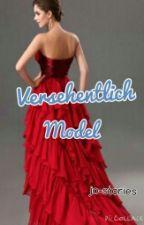 Versehentlich Model by jo-stories