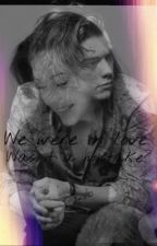 We were in love.was it a mistake?-Harry Styles fan fiction by AngyRic1D