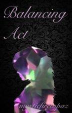 Balancing Act by mysticfiretopaz